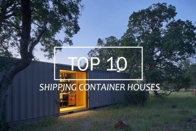 TOP 10 Shipping Container Houses